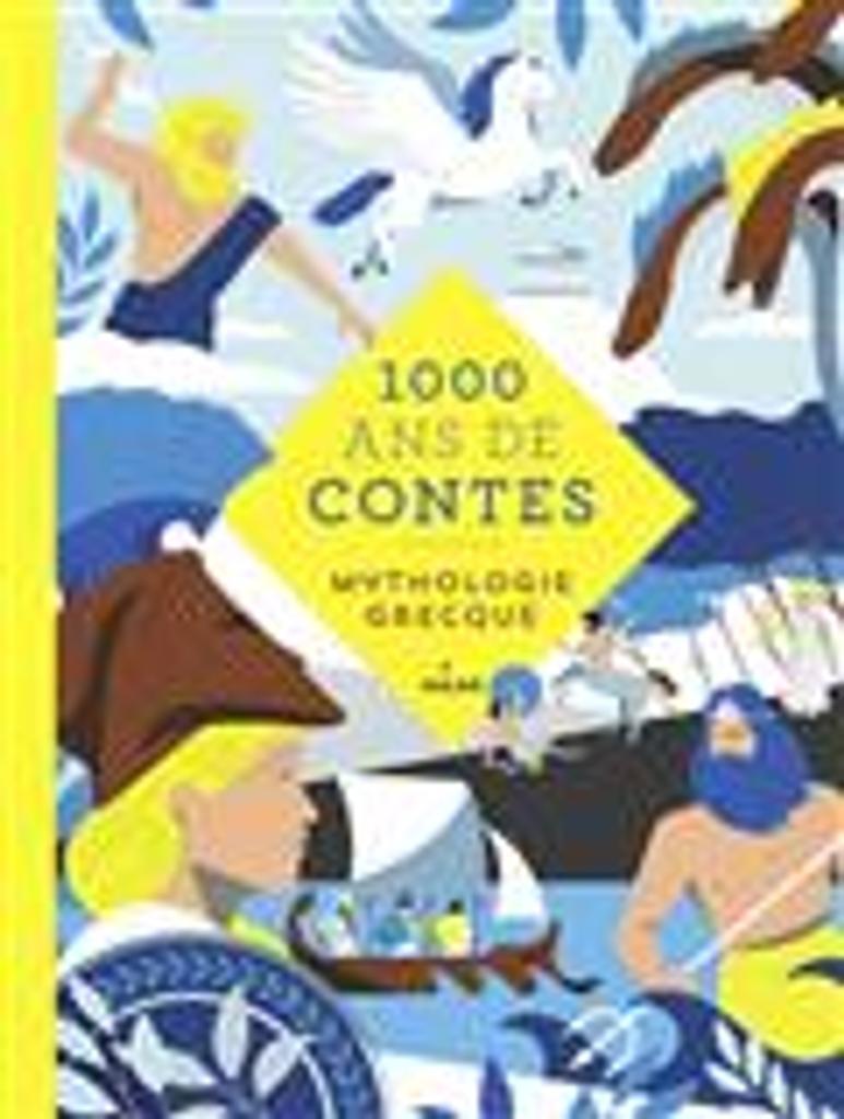 1.000 ans de contes : mythologie grecque / contes écrits par Gudule   Gudule (1945-2015). Auteur
